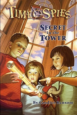 Time Spies: Secret in the Tower