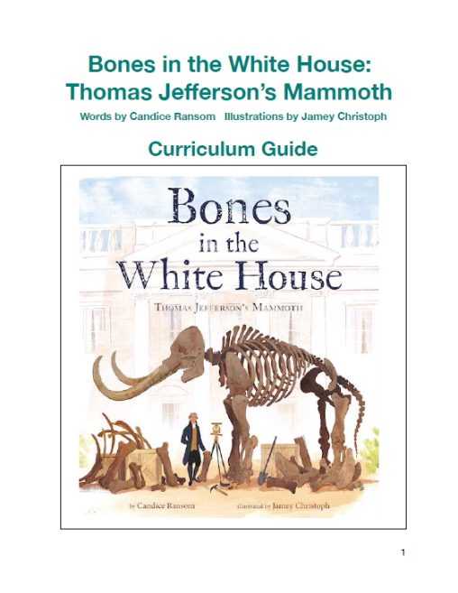 Bones in the White House - Teaching Guide