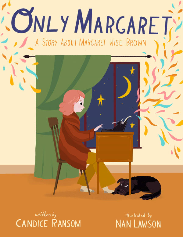 Only Margaret: A Story About Margaret Wise Brown