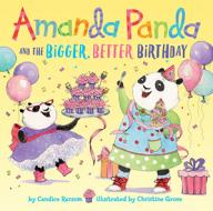Amanda Panda Bigger Better Birthday